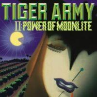 Tiger Army – II: Power Of Moonlite (Vinyl LP)