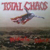 Total Chaos – Patriotic Shock (Vinyl LP)