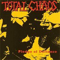 Total Chaos – Pledge Of Defiance (Vinyl LP)