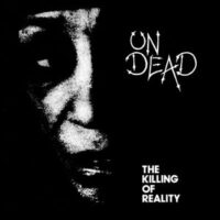 Undead – The Killing Of Reality (Vinyl LP)