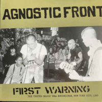 Agnostic Front – First Warning – The 'United Blood' Era Recordings, New York City, 1983 (Vinyl LP)