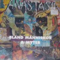 Anastasia – Bland Människor & Myter (Vinyl LP)