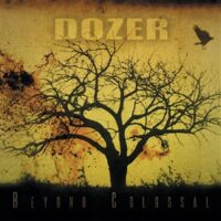 Dozer – Beyond Colossal (Vinyl LP)