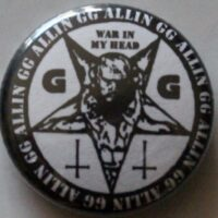 GG Allin – War In My Head (Badges)
