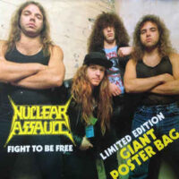 Nuclear Assault – Fight To Be Free (Vinyl 12″ + Poster)