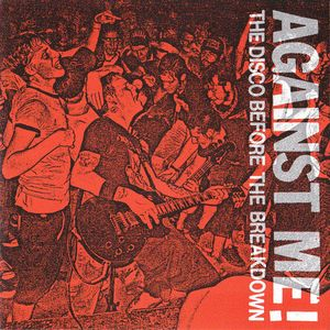 Against Me - he Disco Before The Breakdown (Vinyl Single)