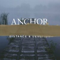 Anchor – Distance & Devotion (Vinyl LP)