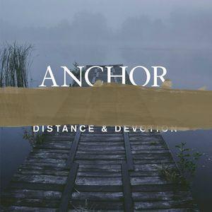 Anchor - Distance & Devotion (Vinyl LP)