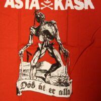 Asta Kask – Död Åt Er Alla/Ghoul (Röd T-S)