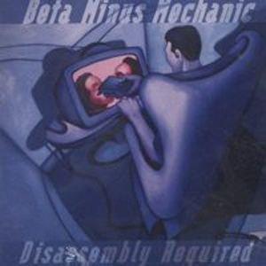 Beta Minus Mechanic ‎– Disassembly Required (Vinyl LP)