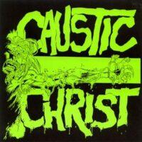 Caustic Christ – No Love (Vinyl Single)