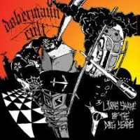 Dobermann Cult – Lions Share Of The Dog Years (Color Vinyl LP)