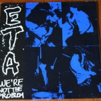 E.T.A. (epileptic terror attack) – We´re Not The Problem (Vinyl LP)