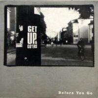 Get Up & Go'ers – Before You Go (Colour Vinyl 10″)