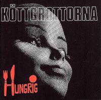 Köttgrottorna – Hungrig (Vinyl LP)