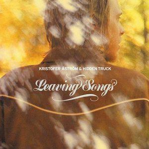 Kristofer Åström & Hidden Truck – Leaving Songs (Color Vinyl LP)