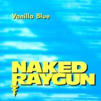 Naked Raygun ‎– Vanilla Blue (Color Vinyl Single)