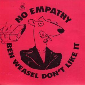 No Empathy – Ben Weasel Don't Like It (Vinyl Single)