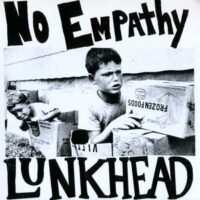 Lunkhead / No Empathy – Split (Vinyl Single)