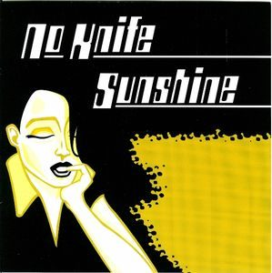 No Knife / Sunshine – Split (Vinyl Single)