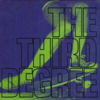 The Third Degree  – 7-Ply's (Vinyl Single)