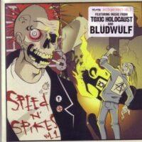 Toxic Holocaust / Blüdwülf – Speed N' Spikes Vol. 1 (Color Vinyl Single)