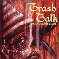 Trash Talk – Walking Disease (Clear/Splatter Vinyl Single)