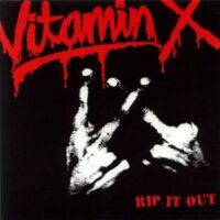 Vitamin X – Rip It Out (Vinyl Single)