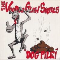 Voodoo Glow Skulls ‎– Dog Pile (Vinyl Single)