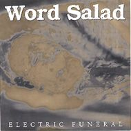 Word Salad – Electric Funeral (Vinyl Single)