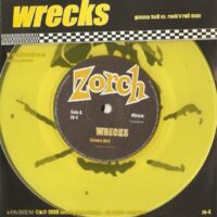 Wrecks – Gimme Hell vs. Rock'N'Roll Man (Colour Vinyl Single)