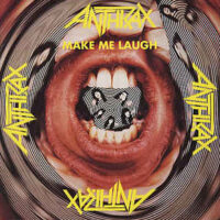 Anthrax – Make Me Laugh (Vinyl 12″ + Poster)