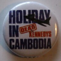 Dead Kennedys – Holiday In Cambodia (Badges)