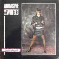 Abrasive Wheels ‎– Black Leather Girl (CD)