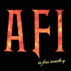 AFI – A Fire Inside EP (CDm)