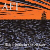 AFI – Black Sails In The Sunset (CD)