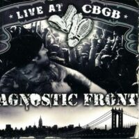 Agnostic Front – Live At CBGB (CD + DVD)