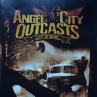 Angel City Outcasts ‎– Let It Ride (CD)