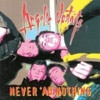 Angelic Upstarts ‎– Never 'Ad Nothing (CD)