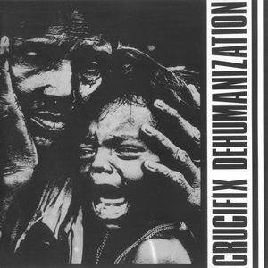 Crucifix  ‎– Dehumanization (CD)