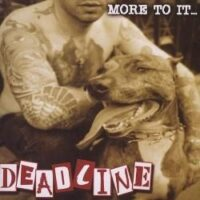 Deadline – More To It… (CD)