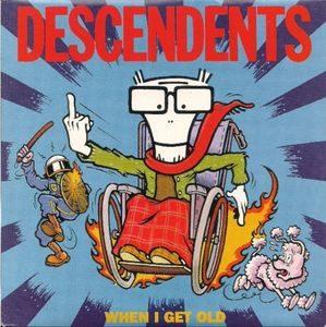 Descendents – When I Get Old (Colour Vinyl)