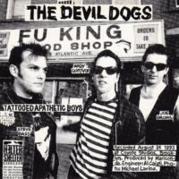 Devil Dogs, The / New Bomb Turks, The ‎– Tattooed Apathetic Boys / Dogs On 45 Medley