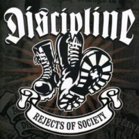 Discipline  ‎– Rejects Of Society (CD)