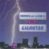 Down By Law Vs. Gigantor – Split (CD)