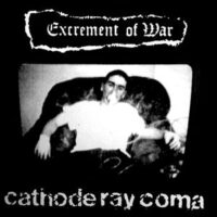 Excrement Of War ‎– Cathode Ray Coma (CD)