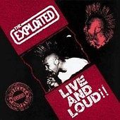 Exploited, The – Live And Loud!! (CD)
