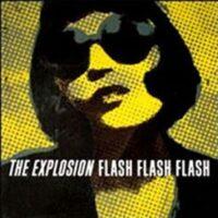 Explosion, The – Flash Flash Flash (CD)