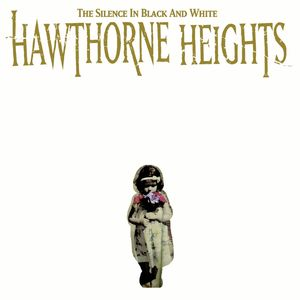 Hawthorne Heights ‎– The Silence In Black And White (CD + DVD)