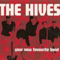 Hives, The – Your New Favourite Band (CD)